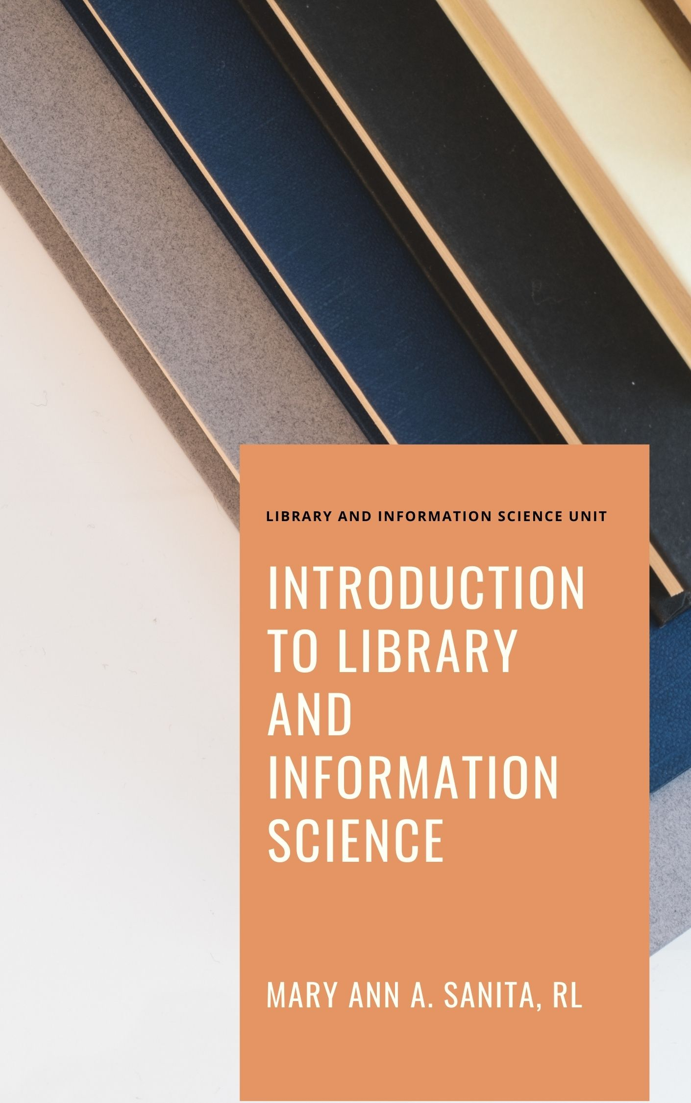 A411 (AL11) LIS 101 - introduction to Library and Information Science