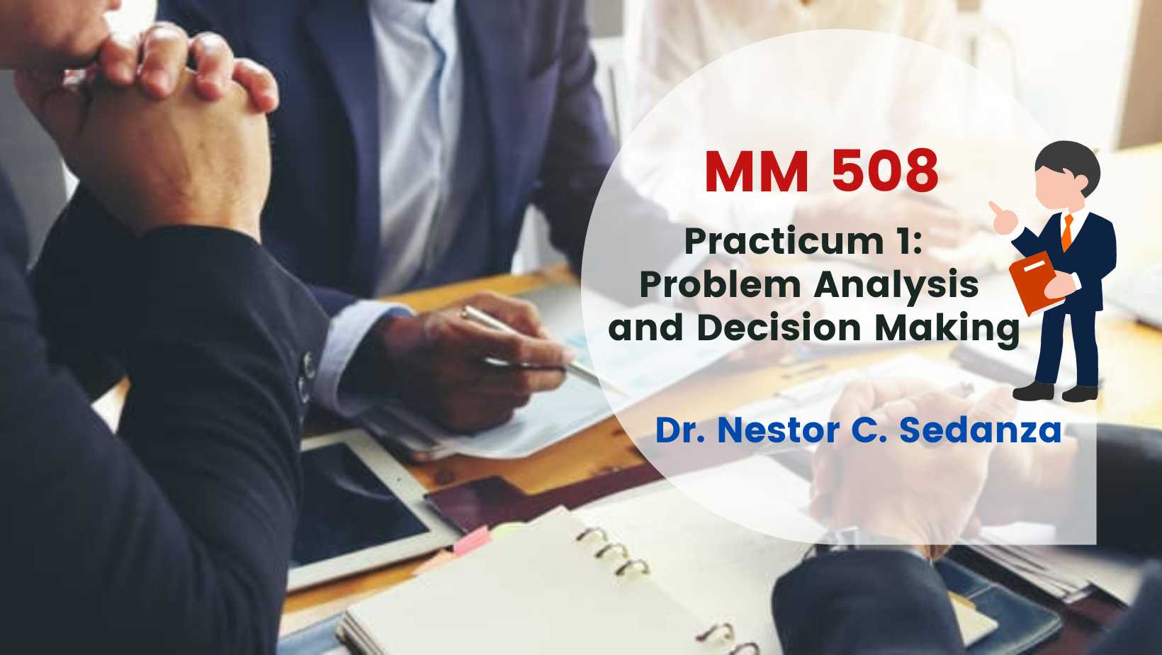 Practicum 1 - Problem Analysis and Decision Making