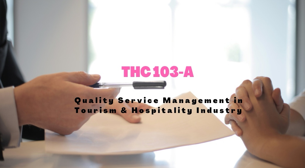 Quality Service Management in Tourism and Hospitality Industry